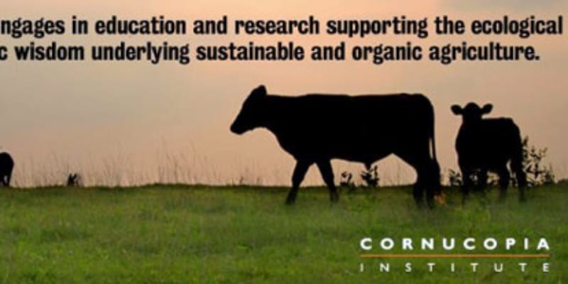 The Cornucopia Institute – Real Info about Our Food